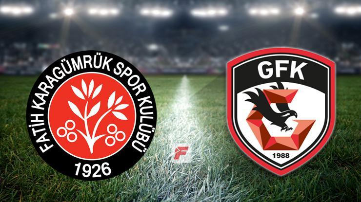 Fatih Karagümrük - Gaziantep FK maçı ne zaman, saat kaçta, hangi